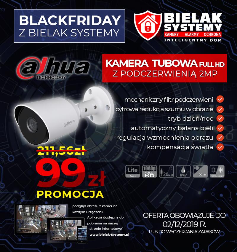 Black Friday Dahua Bielak Systemy TYLKO 99 ZŁ PROMOCJA
