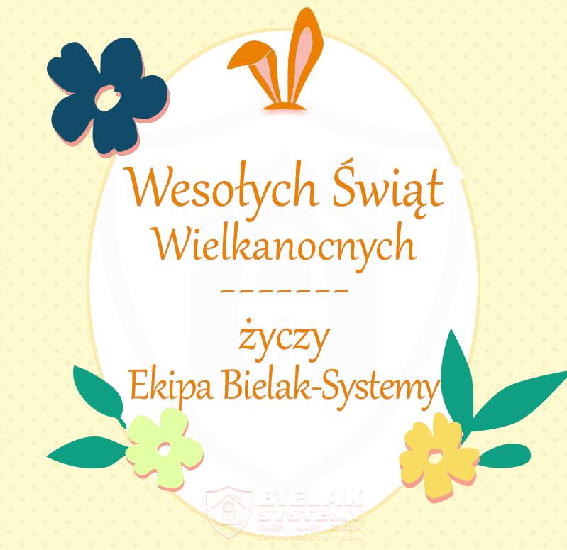 Życzenia Wielkanocne Bielak-Systemy